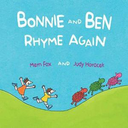 Bonnie and Ben by Mem Fox and Judy Horacek